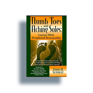 Numb Toes and Aching Soles: Coping with Peripheral Neuropathy By John A. Senneff
