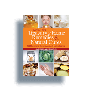 Treasury of Home Remedies & Natural Cures by Joan and Lydia Wilen
