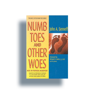 Numb Toes and Other Woes By John A. Senneff